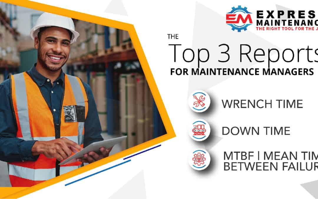 Top 3 KPI's for Maintenance Managers